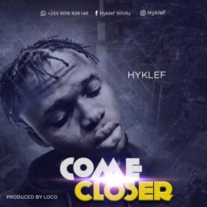 Hyklef - Come closer